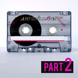 How To Make A Mixtape, The Ultimate Guide Part 2